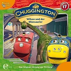 Wilson und der Dinosaurier (Chuggington 17)
