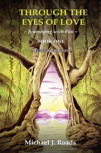 Through the Eyes of Love: Journeying with Pan, Book One