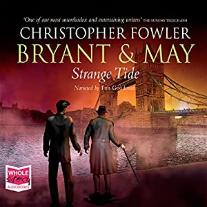 Bryant & May - Strange Tide Audiobook
