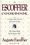 The Escoffier Cookbook: Guide to the Fine Art of French Cuisine