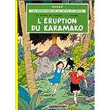 ÉRUPTION DU KARAMAKO (RAYON DU MYSTÈRE/2)