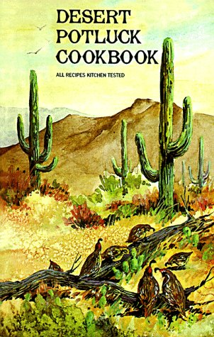 Desert Potluck: A Cookbook Presented by All Saint's Episcopal Church and Day School