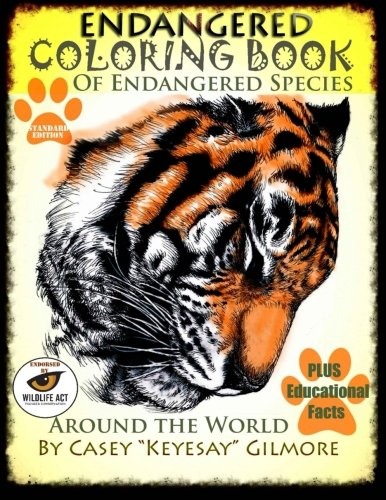 Endangered Species Coloring Book: of Endangered Species Around the World