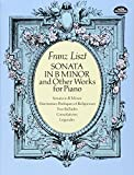 Sonata in B Minor and Other Works for Piano (Dover Music for Piano)