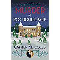 Murder at Rochester Park: A 1920s cozy mystery (A Tommy & Evelyn Christie Mystery Book 6)