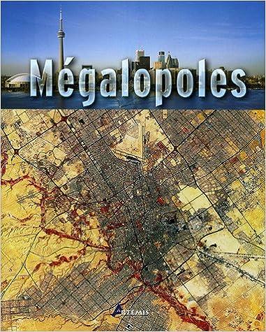 Mégalopoles pdf