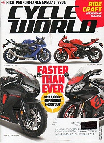 Cycle World 2017 Magazine HIGH-PERFORMANCE SPECIAL ISSUE Kawasaki Ninja 1000 Sportbike DUCATI DIAVEL DIESEL DEVILISH FUN Honda CBR1000RR YAMAHA YZF-R1