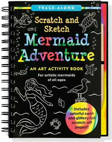 - Mermaid Adventure Scratch and Sketch: An Art Activity Book for Artistic Mermaids of All Ages (Art, Activity Kit)
