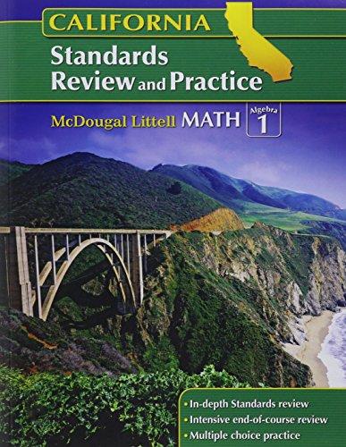 McDougal Littell Middle School Math: Standards Review and Practice (Student) Algebra 1 Algebra 1 CA