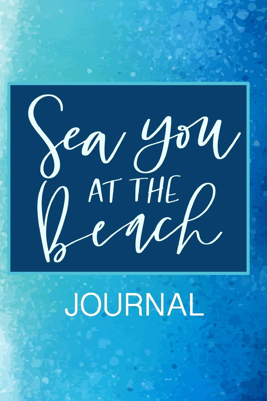 Sea You At The Beach Journal: 6\