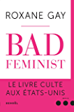 Bad Feminist (Impacts) (French Edition)