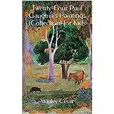 Twenty-Four Paul Gauguin's Paintings (Collection) for Kids
