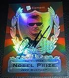Jeff Burton Signed 2009 Element Nobel Prize Mr NASCAR Card #NP4 COA Auto - PSA/DNA Certified - Autographed NASCAR Cards
