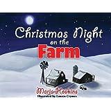Christmas Night on the Farm