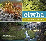 img - for Elwha: A River Reborn book / textbook / text book