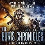 Boris Chronicles: Books 1-4