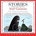 Stories : All-New Tales Audiobook by Neil Gaiman (author and editor), Al Sarrantonio (editor), Joe Hill, Joanne Harris, Richard Adams, Jeffery Deaver Narrated by Anne Bobby, Jonathan Davis, Katherine Kellgren, Euan Morton