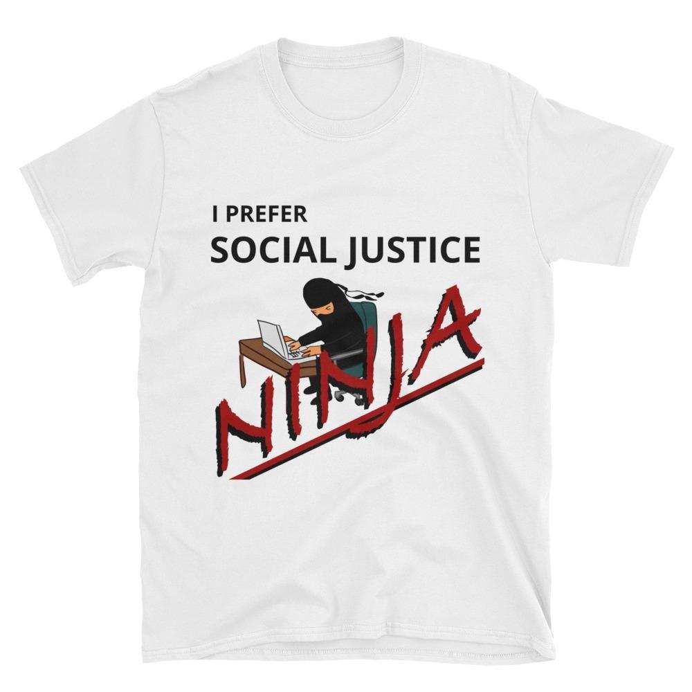 I prefer Social Justice Ninja - Classic Cut T-Shirt | Amazon.com