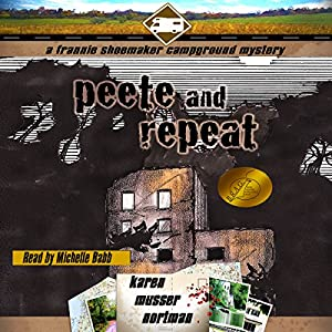 Peete and Repeat Audiobook