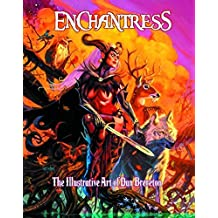Enchantress The Illustrative art of Dan Brereton (2014-01-01)
