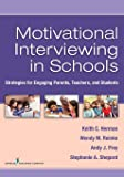Motivational Interviewing in Schools: Strategies