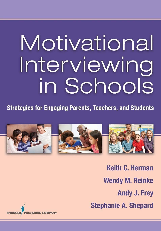 Motivational Interviewing in Schools: Strategies