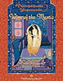 Wine of the Mystic : The Rubaiyat of Omar Khayyam (Self-Realization Fellowship)