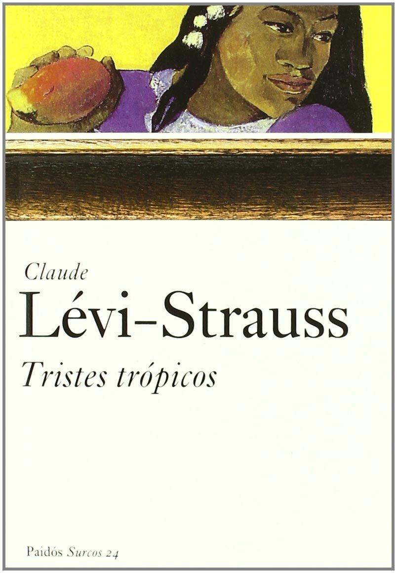 CLAUDE LEVI TROPIQUES TRISTES GRATUIT STRAUSS TÉLÉCHARGER