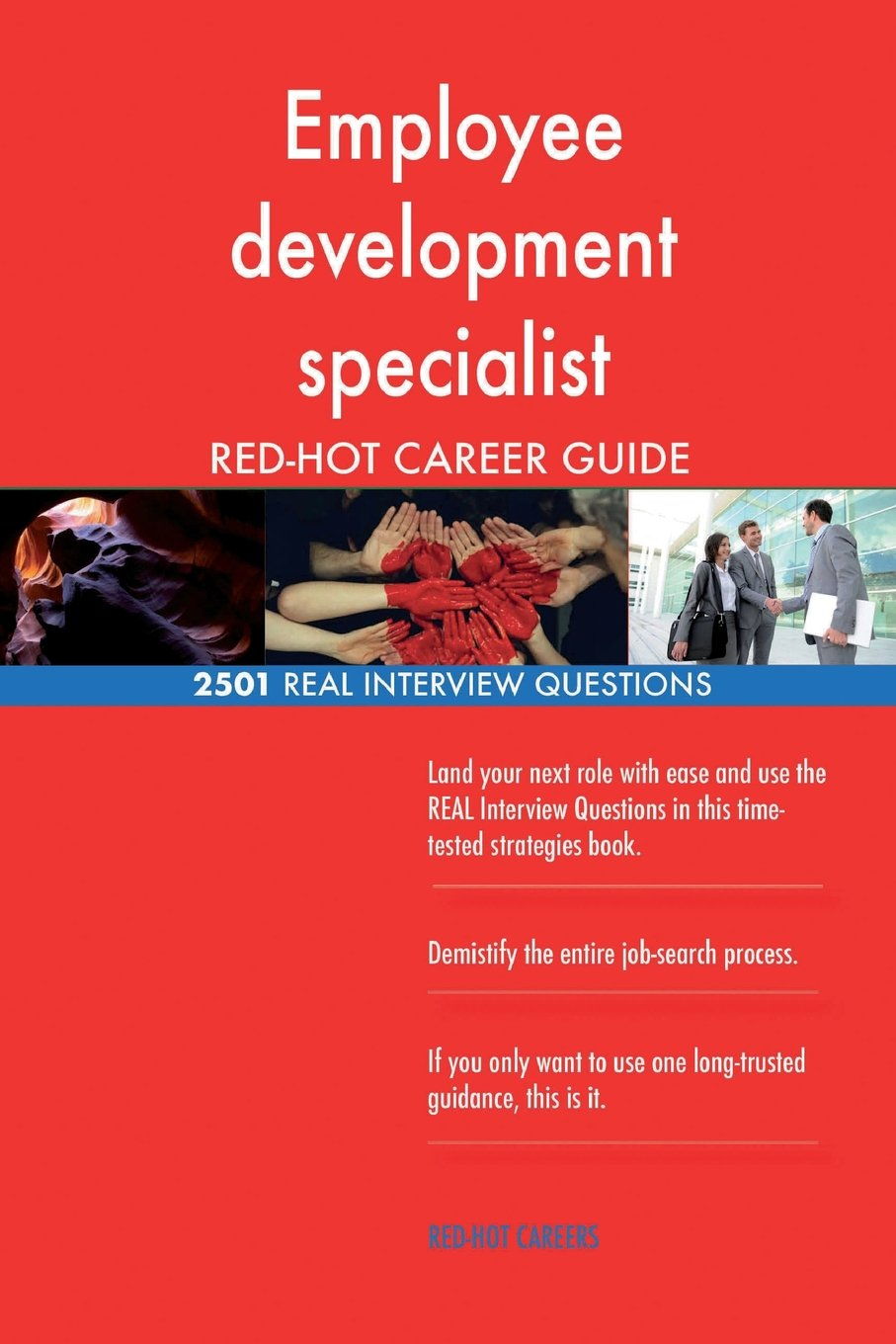 Download Employee development specialist RED-HOT Career; 2501 REAL Interview Questions pdf epub