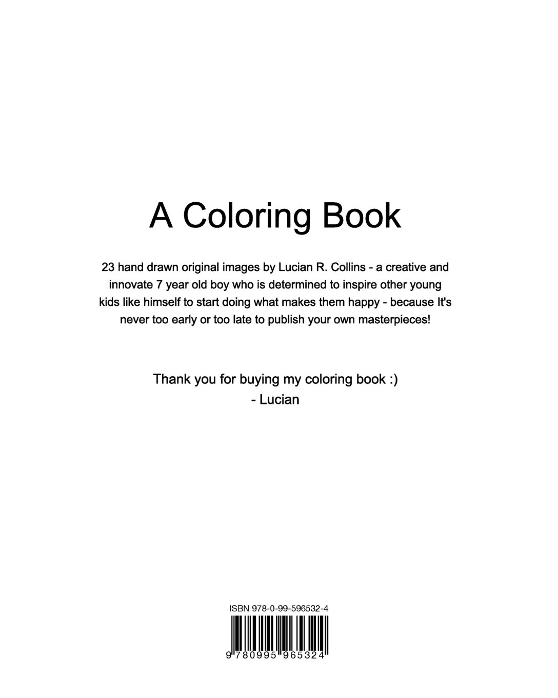 a coloring book lucian r collins 9780995965324 amazoncom books - Publish Your Own Coloring Book