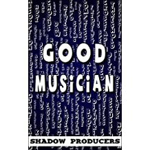 Good Musician: The biggest glossary of all music production words, acoustics terms, EDM genres, audio engineering terminology, recording vocabulary, and electronic music theory definitions.