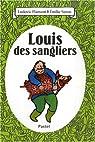 Louis des sangliers par Flamant