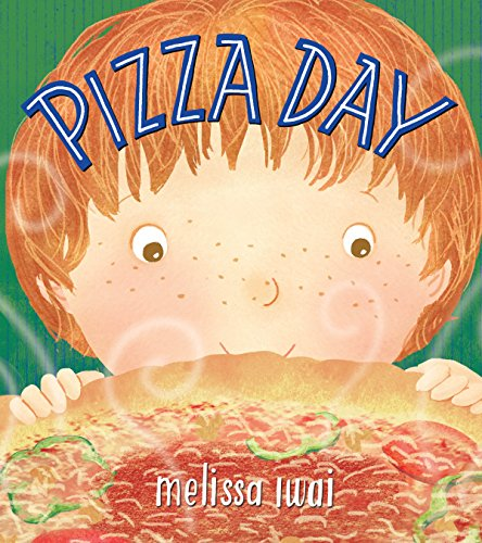 Pizza Day: A Picture Book (Father's Day Preschool Crafts)