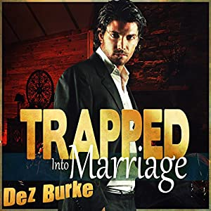 Trapped into Marriage Audiobook