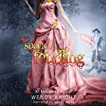 Spark of a Feudling   Wendy Knight