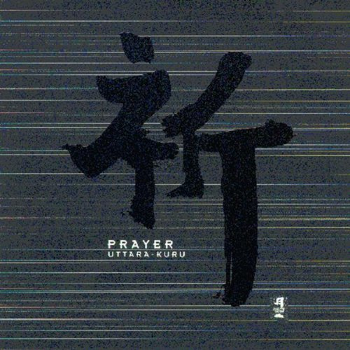 Prayer -  Uttara-Kuru, Audio CD