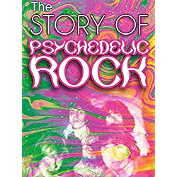 The Story of Psychedelic Rock
