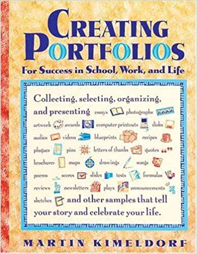 Book Creating Portfolios for Success in School, Work, and Life (Free Spirited Classroom) by Martin Kimeldorf (1994-08-02)