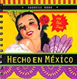 img - for Hecho en Mexico Address Book book / textbook / text book