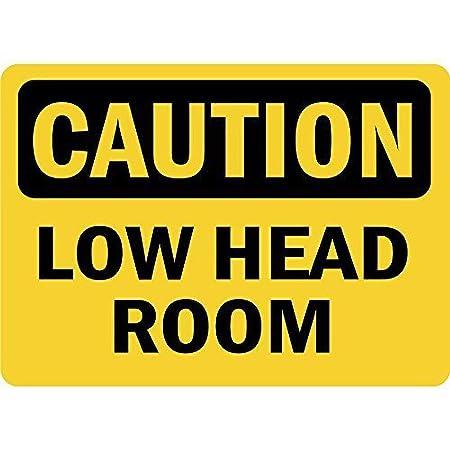 SALWON Caution Low Head Room -Cartel De Chapa Advertencia ...