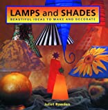 Lamps and Shades, Juliet Bawden, 1853687618