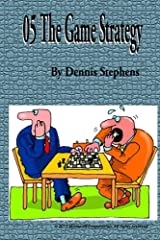05 The Game Strategy (The Resolution of Mind) (Volume 6) Paperback