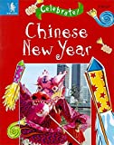 img - for Chinese New Year (Celebrate!) book / textbook / text book