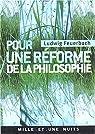 Pour une réforme de la philosophie par Feuerbach
