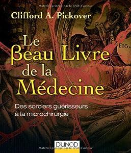 """Afficher """"Le beau livre de la médecine"""""""