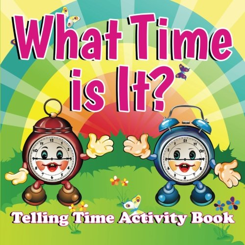 Download What Time is It?: Telling Time Activity Book ebook