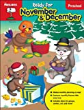 Ready for November and December : Preschool, The Mailbox Books Staff, 1612764355