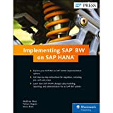 SAP BW on SAP HANA: Implementation Guide, BW on