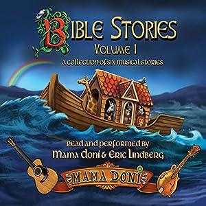 Bible Stories, Volume 1 Audiobook