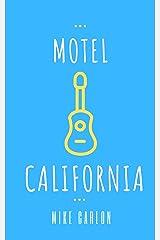 Motel California (Farrah Graham Book 3) Kindle Edition